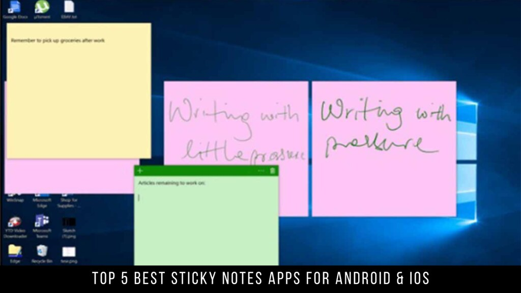 Top 5 Best Sticky Notes Apps For Android & iOS
