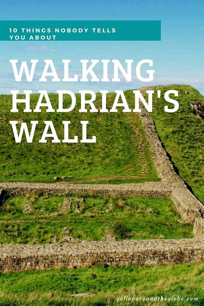 10 Things Nobody Tells You About Walking Hadrian's Wall_ Gallop Around The Globe (1)