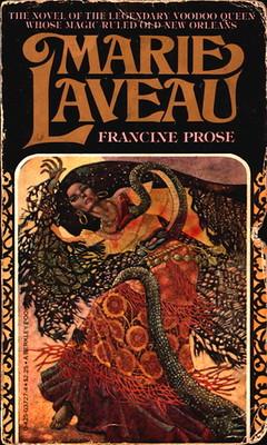 Marie Laveau -Francine Prose