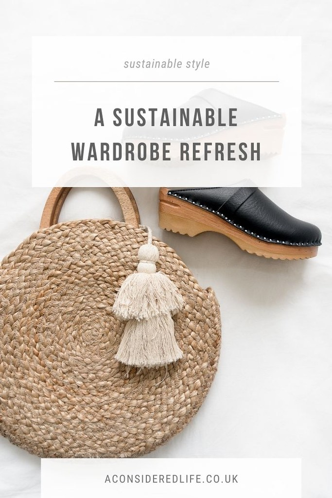 A Sustainable Wardrobe Refresh