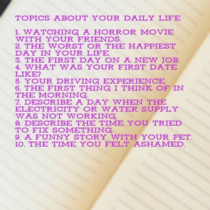 Topics about your daily life