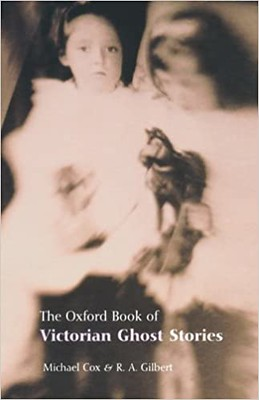 The Oxford book of Victorian ghost stories - Michael Cox