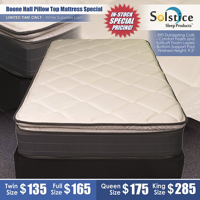 Boone Hall Pillow Top Mattress Special