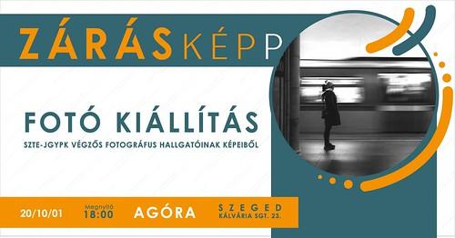 Záráskép(p) - Az SZTE JGYPK végzett fotográfus hallgatóinak kiállítása