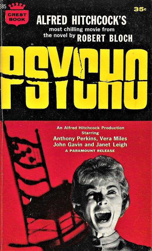 PSYCHO by Robert Bloch. Crest 1960.160 pages.