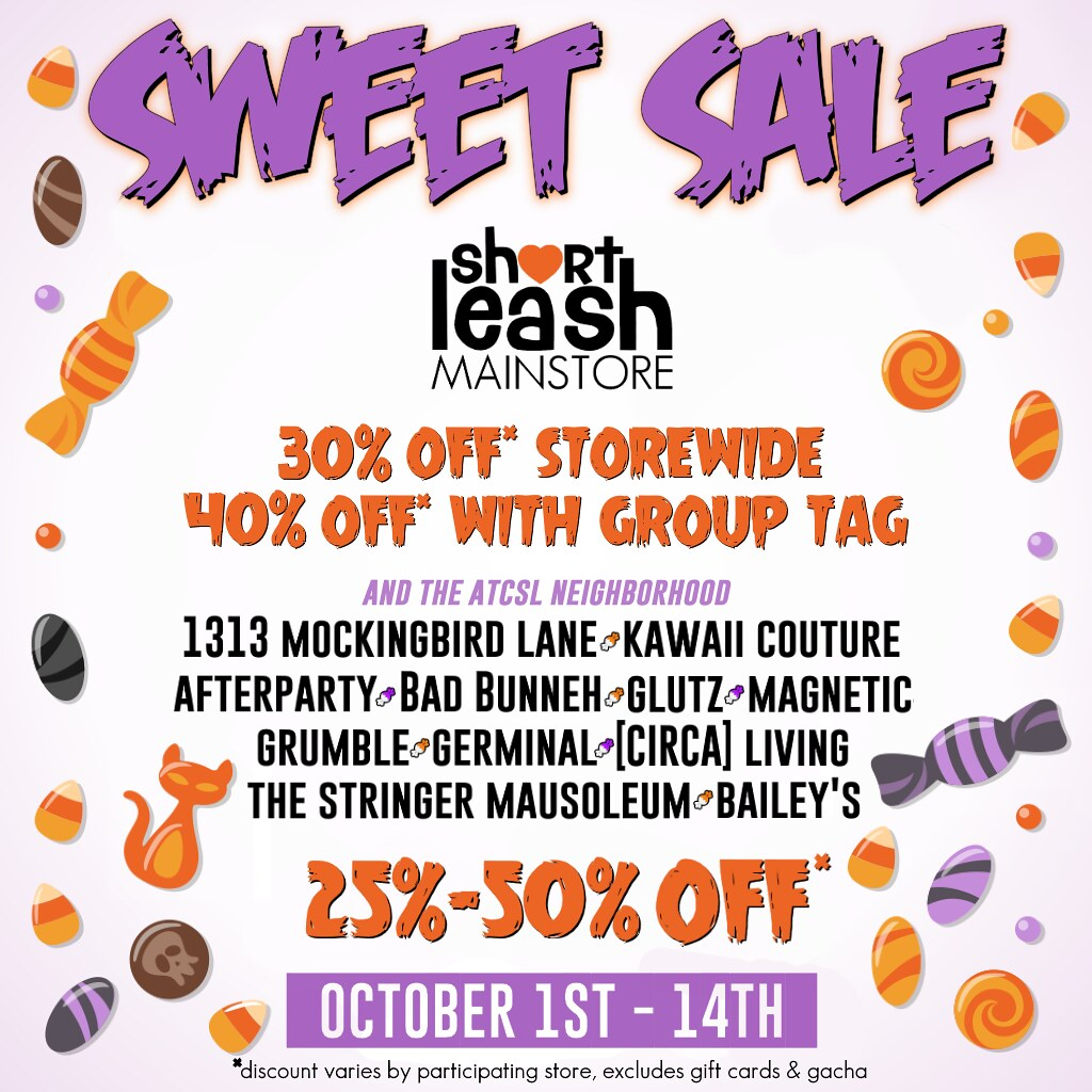 Sweet Sale @ Short Leash Mainstore & ATCSL Neighborhood
