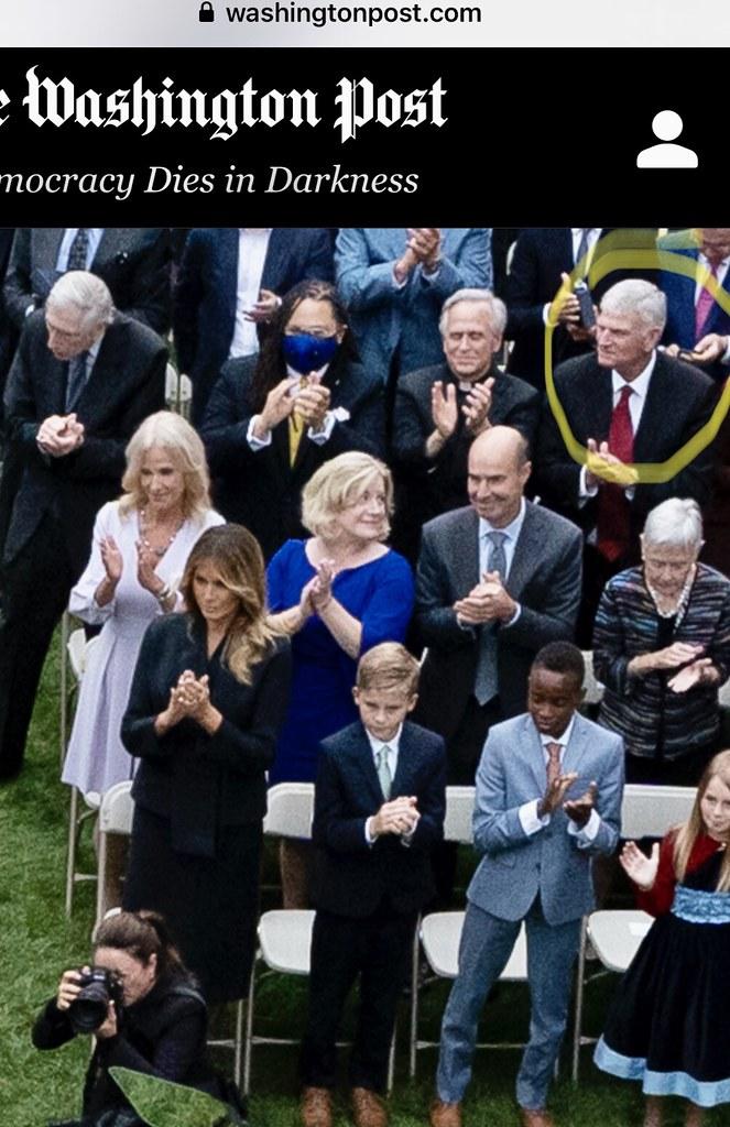 Franklin Graham at White House Rose Garden Super Spreader Event - https://www.washingtonpost.com/graphics/2020/politics/coronavirus-attendees-barrett-nomination-ceremony/