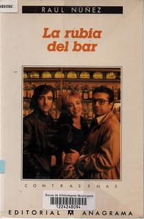 Raul Núñez, La rubia del bar