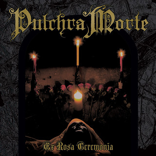 Pulchra Morte: Deliver Songs of Weight, Atmosphere and Feeling