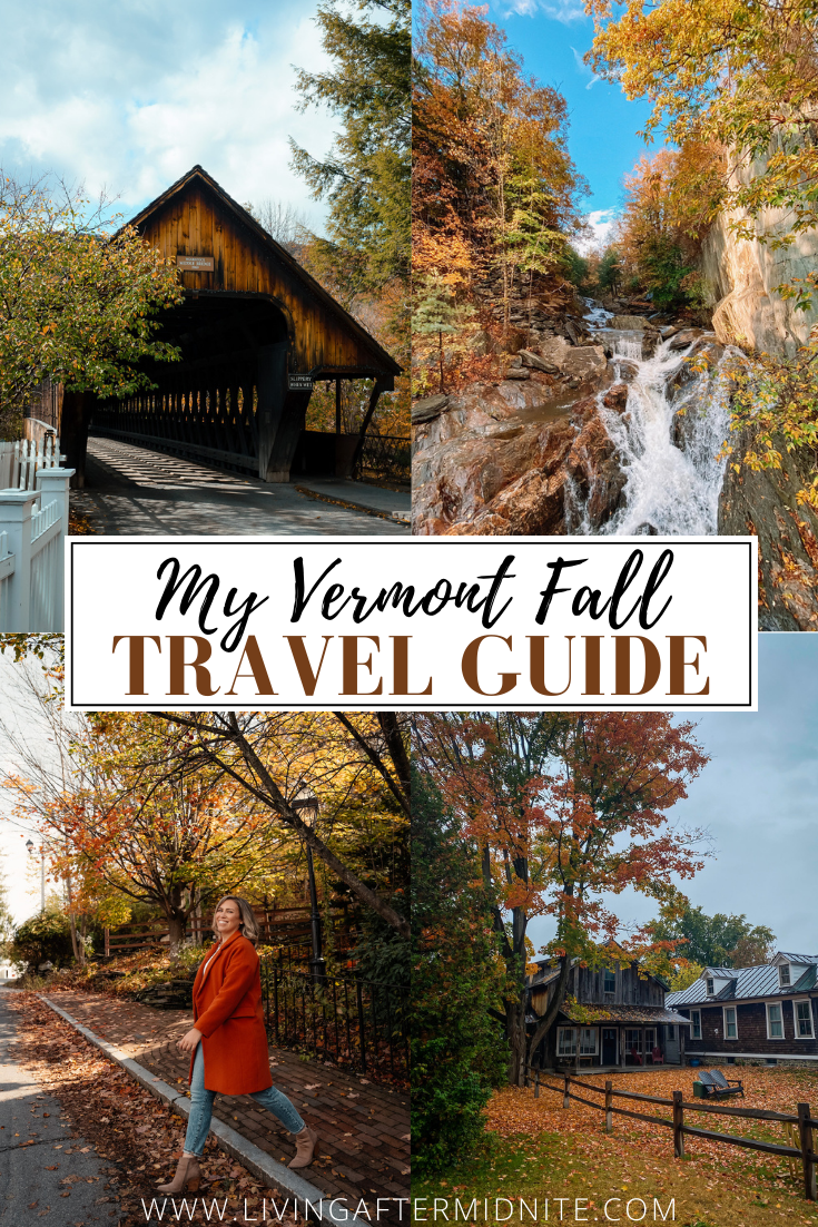 My Complete Vermont Fall Travel Guide: What to See, Do & Eat | Ultimate Fall Guide to Vermont | 5 Day Vermont Road Trip | Fall Foliage Road Trip Guide | Stowe, Woodstock, Burlington VT