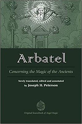 Arbatel Concerning the Magic of Ancients - Joseph Peterson