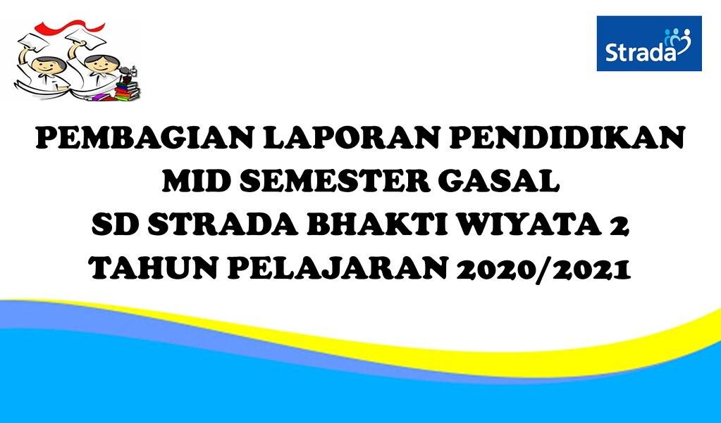 Penerimaan Rapor Mid Semester Gasal Tahun Pelajaran 2020/2021