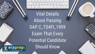 Vital-Details-About-Passing-SAP-C-TS4FI-1909-Exam-That-Every-Potential-Candidate-Should-Know (2)