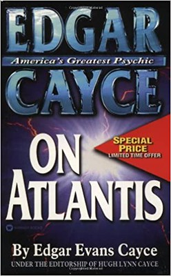 Edgar Cayce on Atlantis - Edgar Evans Cayce