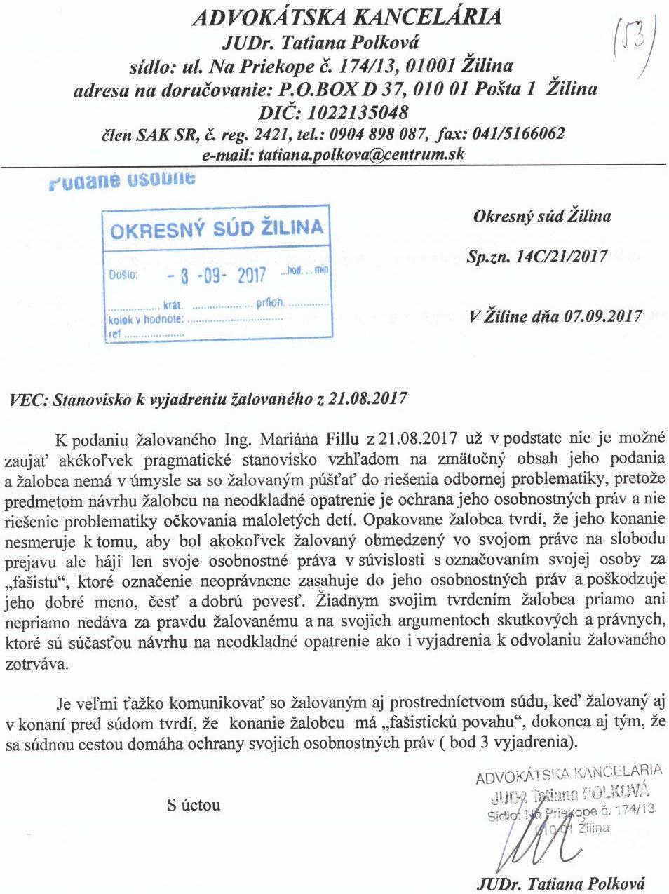 Stanovisko k vyjadreniu žalovaného z 21.VIII.2017