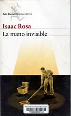 Isaac Rosa, La mano invisible