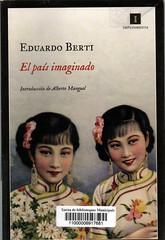 Eduardo Berti, El país imaginado
