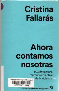 Cristina Fallarás, Ahora contamos nosotras