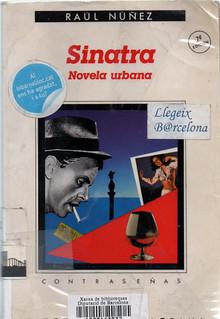 Raúl Núñez, Sinatra novela urbana