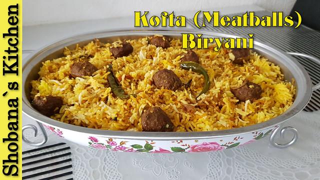 Mutton Kofta (Meatballs) Biryani Recipe By Shobana`s Kitchen