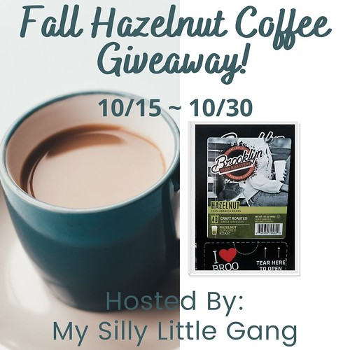 Fall Hazelnut Coffee Giveaway ~ Ends 10/30 @BrooklynBeans1 #MySillyLittleGang