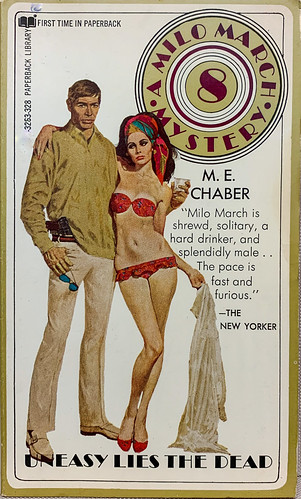 """""""Uneasy Lies the Dead"""" by M.E. Chaber.  Milo March Mystery 8.  Paperback Library 63-328 (May 1970). First printing.  Cover art by Robert McGinnis"""