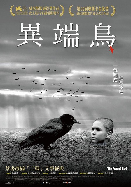 The movie poster & the stills of Česká republika movie 《異端鳥》( The Painted Bird)will be launching on Oct 30, 2020 in Taiwan.