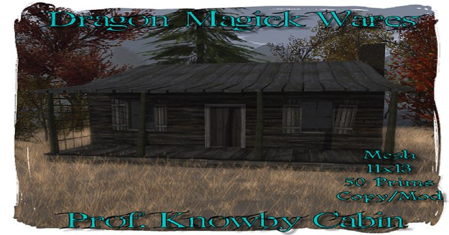 Prof. Knowby Cabin On Sale for $50L at Dragon Magick Wares!! This Weekend Only!!