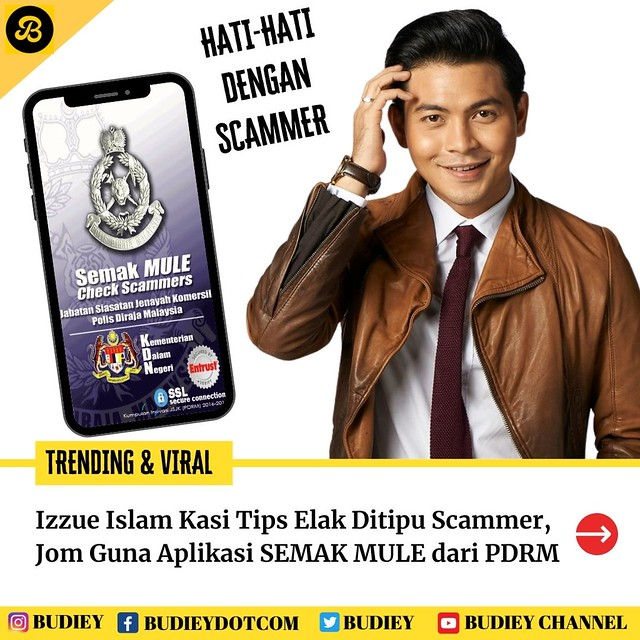 Izzue Islam Kasi Tips Elak Ditipu Scammer, Guna Aplikasi SEMAK MULE dari PDRM
