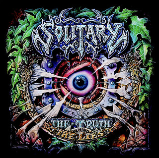 Album Review: Solitary - The Truth Behind The Lies