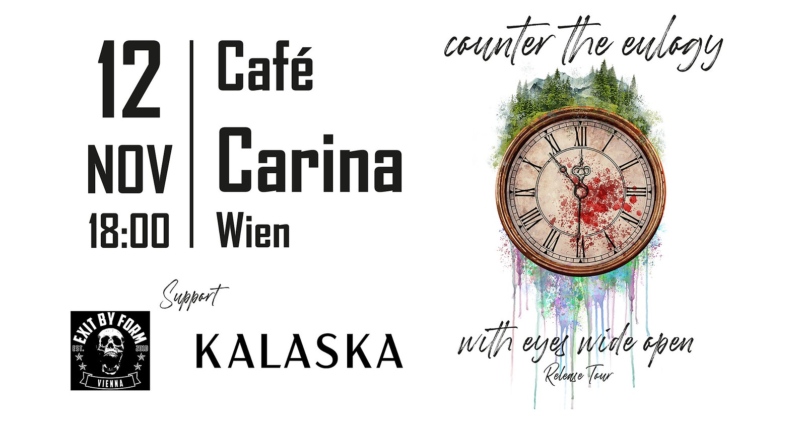 Counter The Eulogy / Exit by Form / Kalaska