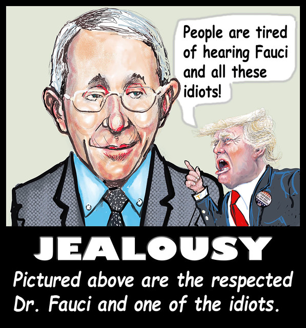 JEALOUSY DR FAUCI AND AN IDIOT