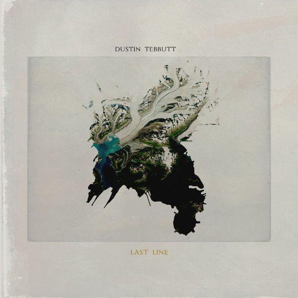 Dustin Tebbutt - Last Line