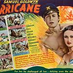 "Tue, 2020-10-20 09:07 - Samuel Goldwyn Presents ""The Hurricane"" with Dorothy Lamour, Jon Hall, Mary Astor, C. Aubrey Smith, Thomas Mitchell, Raymond Massey, John Carradine, Jerome Cowan.  By the authors of ""Mutiny on the Bounty.""  From the novel by Charles Nordhoff & James Norman Hall.  Directed by John Ford.  Screenplay by Dudley Nichols.  Released thru United Artists.   ADVENTURE CALLS! across the Pacific as Samuel Goldwyn offers you magic such as the screen has never known . . . the authors of ""Mutiny on the Bounty"" bring you two hours of adventure and reckless romance that reach a breathtaking climax as the hurricane roars to a mighty crescendo of excitement!  For her he challenged all law . . . defying even the elements!  Enraged . . . Terangi strikes a stranger . . . the police! Condemned . . . he kills his jailer to escape prison! Freed. . . by a death-defying dive over the cliffs! Alone . . . across the reefs of a dangerous sea! A man's gamble for life . . . starvation, food or death! Reunited . . . with his loved ones before the storm! The battle for life as the hurricane descends!"