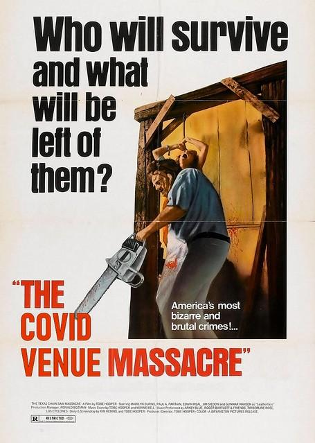 The COVID Venue Massacre