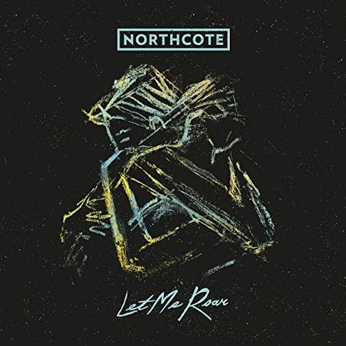 Northcote - Let Me Roar