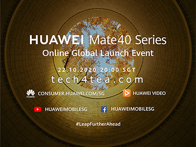 Huawei Mate 40 Series Online Global Launch at 8pm (SGT), 22 October 2020.