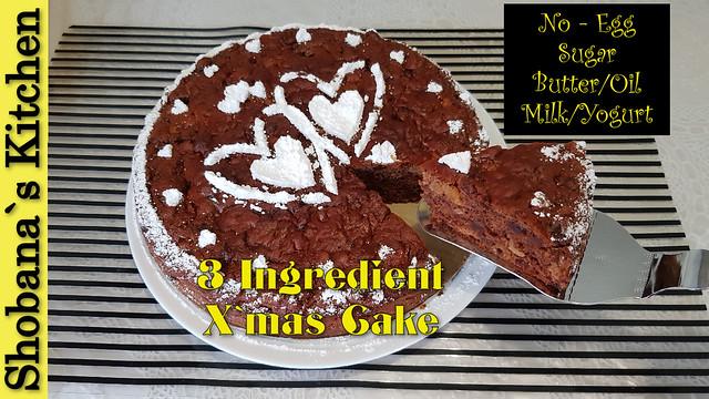 3 ingredient Christmas Cake (Sugar free Fruit Cake) Recipe By Shobana`s Kitchen