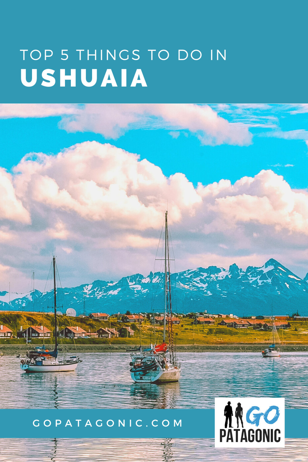 Things to do in Ushuaia, top 5 must-see