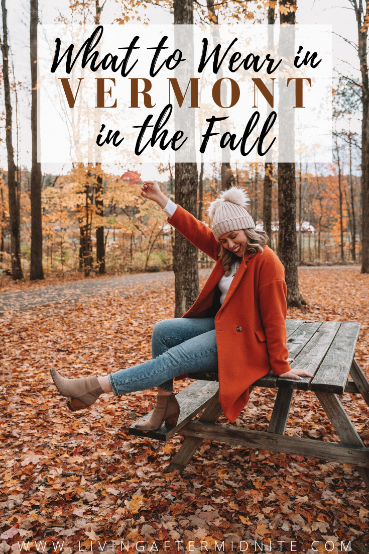What to Wear in Vermont in the Fall | Vermont Packing List for Fall | What to Wear in Vermont in October | What to Wear on a Fall Vacation | Fall Outfits