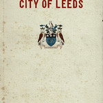 Mon, 2020-10-26 14:35 - The first post-war edition of the City of Leeds Official Handbook, a marvellous compendium of the city's municipal endeavours, services and industries. The cover has this rather simple but effective use of the city coat of arms (heraldic achievement) and embossed lettering.