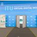 ITU Virtual Digital World 2020: Virtual Exhibition