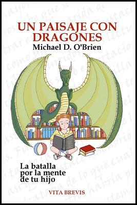 Un paisaje con dragones - Michael O'Brien