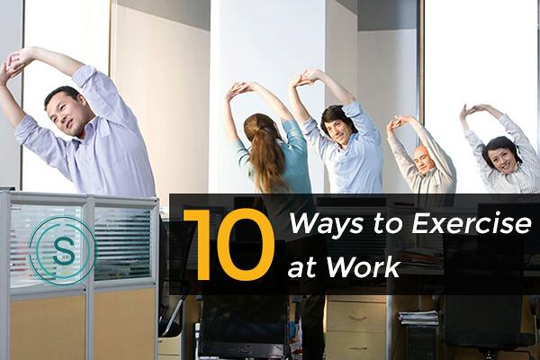 Ways to exercise at Work - SMILES