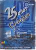 25 años Crónica