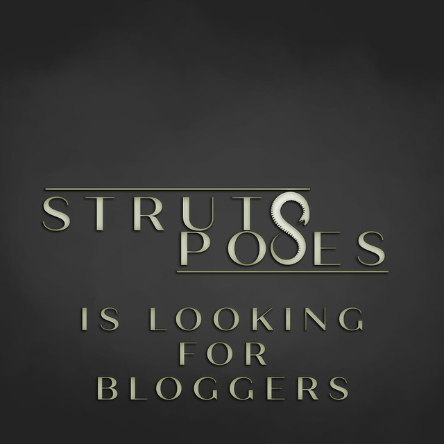 Struts Poses - Bloggers wanted