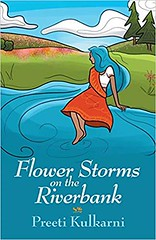 South Asian-American Teen Poet Preeti Kulkarni Releases Debut Book of Poetry Flower Storms on the Riverbank