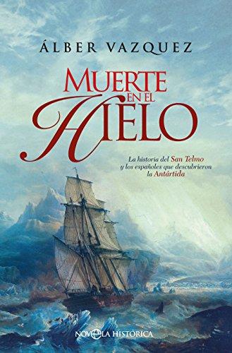 Muerte en el hielo, la obra de Álber Vázquez publicada en La esfera de los libros