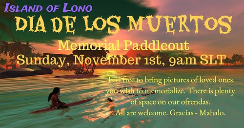 Dia de Los Muertos Paddle Out, November 1st
