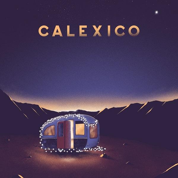 Calexico - Hear The Bells